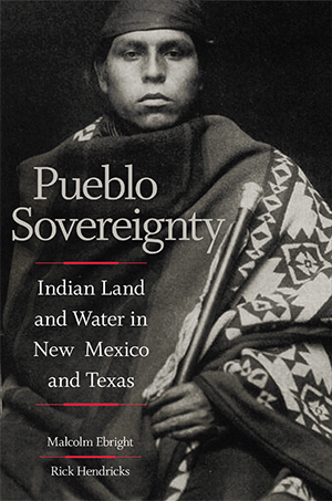 Pueblo Sovereignty Ebright and Hendricks
